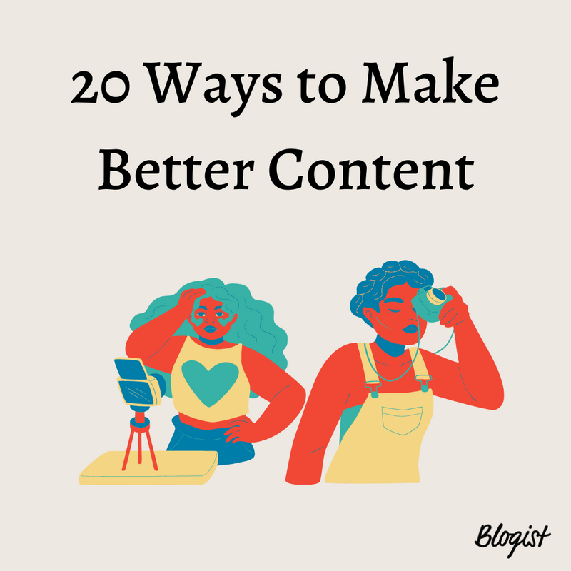 Art for post 20 Ways to Make Better Content