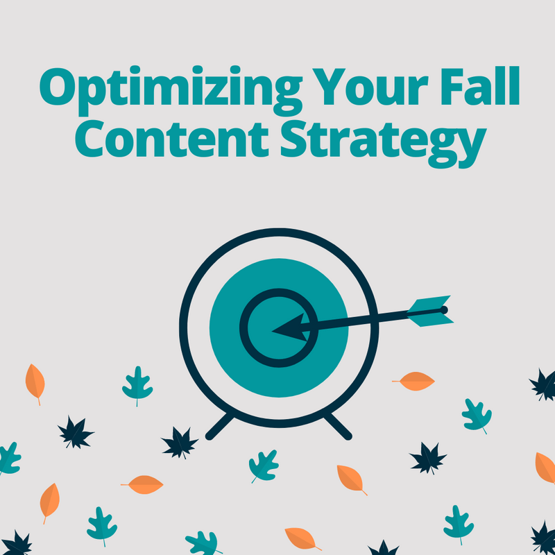 Art for post Optimizing Your Fall Content Strategy