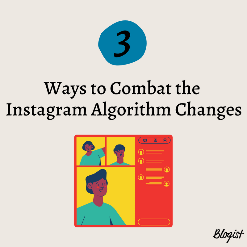 Art for post 3 Ways to Combat the Instagram Algorithm Changes